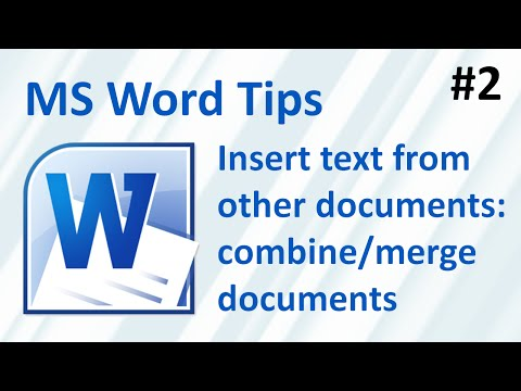 Insert text from other documents (to combine / merge multiple documents) (Word Tips #2)