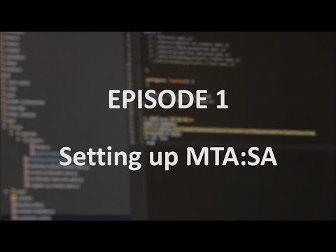 Learning to code with MTA:SA - Episode 1