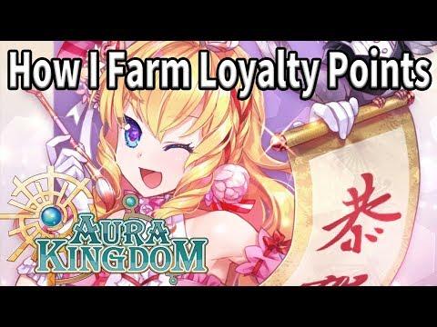 How I Farm Loyalty Points | Aura Kingdom.to