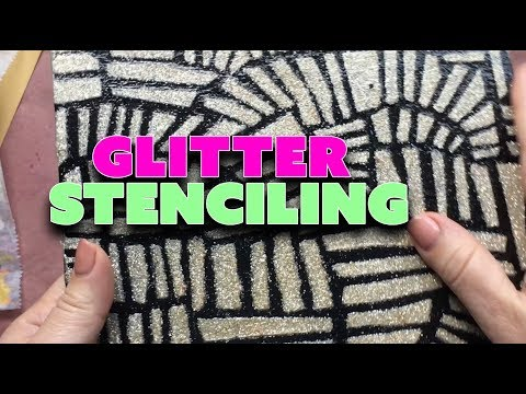 Glitter Stenciling: How To