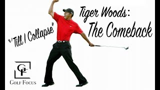 """Tiger Woods - """"'Till I Collapse"""" - THE COMEBACK"""