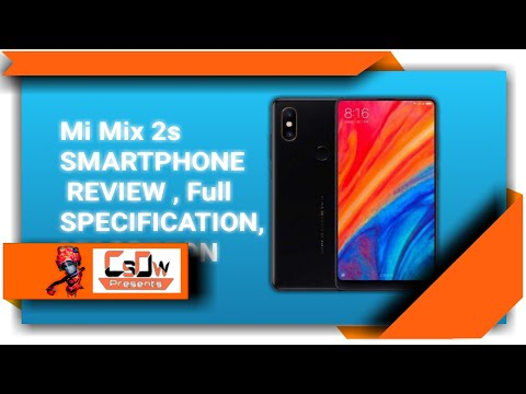 [ Hindi ] Xiaomi Launch New Smartphone MI MIX 2S , FULL REVIEWS, FULL SPECIFICATION. MY OPINION.