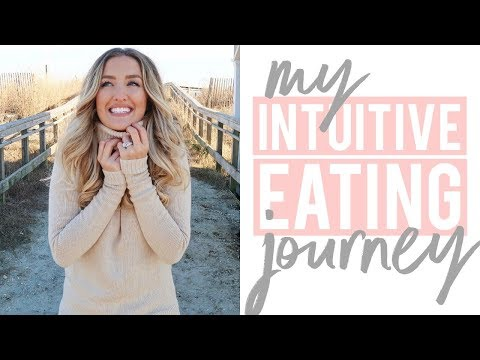 MY INTUITIVE EATING JOURNEY | Story Time!