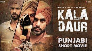 Kala Daur | New Punjabi Movies 2019 | Punjabi Short Film | Latest Movies 2019 | Saga Music