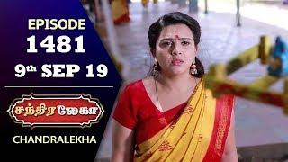 CHANDRALEKHA Serial   Episode 1481   9th Sep 2019   Shwetha   Dhanush   Nagasri   Arun   Shyam