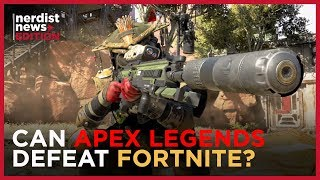 Why APEX LEGENDS Could Be the FORTNITE Killer (Nerdist News Edition)