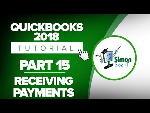 QuickBooks 2018 Training Tutorial Part 15: How to Receive Payments in QuickBooks