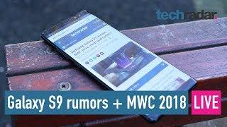 Samsung Galaxy S9 + MWC 2018 rumors - Live Q&A