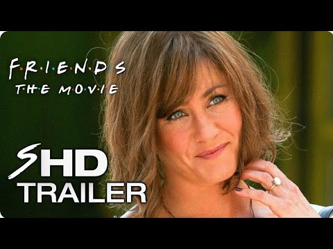FRIENDS (2018) Movie Teaser Trailer #1 - Jennifer Aniston Friends Reunion Concept