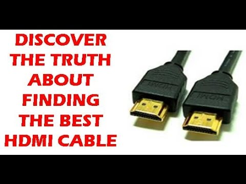 Best HDMI Cable Review: The truth about finding the best HDMI cables.Cheap or expensive HDMI cables?