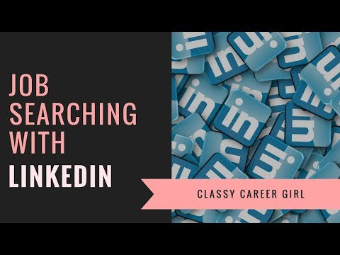 Job Searching With LinkedIn