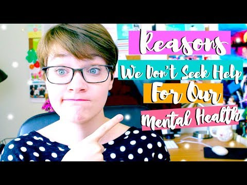9 Reasons People DO NOT Seek Help For Their Mental Health