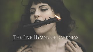 The 5 Hymns of Darkness | Dark Music