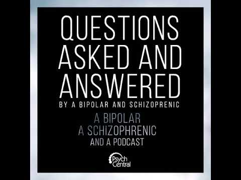 Ep 2: He Said/She Said: Questions from a Bipolar and a Schizophrenic