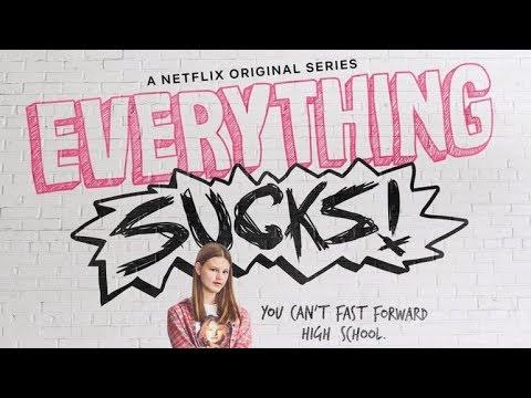 Netflix Original Everything Sucks Review