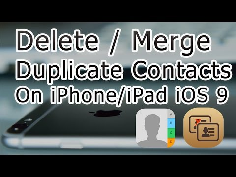 How To Remove Duplicate Contacts On iPhone/iPad iOS 9.3.1 And Below