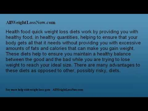 Why Choose Health Food Quick Weight Loss Diets