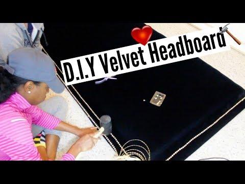 DIY   SEXY VELVET HEADBOARD FROM SCRATCH!!!!