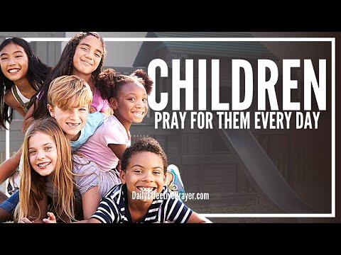 Prayer For Your Children - The Prayer For Our Children