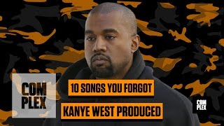 Top 10 Songs You Forgot Kanye Produced | Complex
