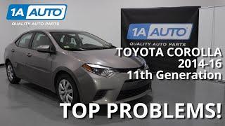 Top 5 Problems 11th Gen Toyota Corolla 2014-16