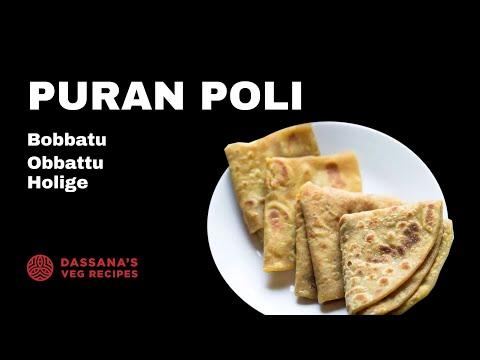 puran poli recipe -   bobbatu or bobbatlu recipe, obbattu or holige recipe
