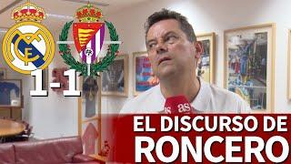 Real Madrid 1- Valladolid 1   Roncero:
