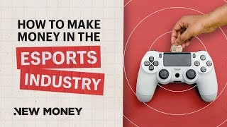 Download Esports: How to Make Money in Esports Video