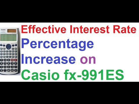 Effective Interest Rate and Percentage Increase of Investment, Casio fx-991ES Scientific Calculator