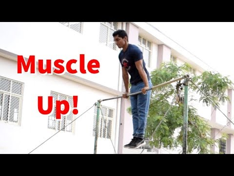 How to Muscle up! Muscle up Tutorial in Hindi - Vikas Choudhary
