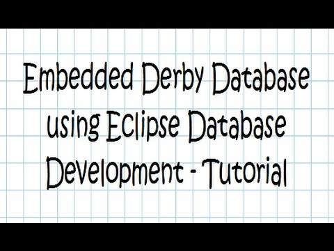 Embedded Derby using Eclipse Database Development - Tutorial