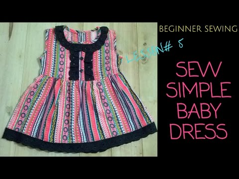 How to Sew A Simple Baby Dress with Pattern - Beginners Sewing Lesson 5