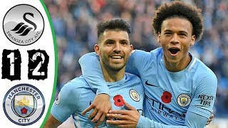 Swansea Vs Manchester City 1 2 All Goals Highlights Last Matches HD