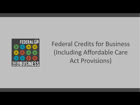 Federal Credits for Business & the ACA Employer Health Insurance Mandate