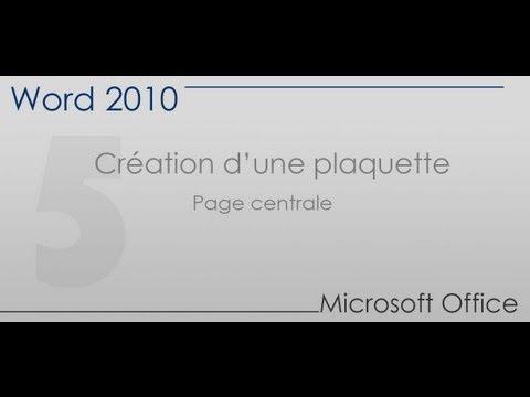 Word 2010 - Création d'une plaquette partie 5 - Page centrale