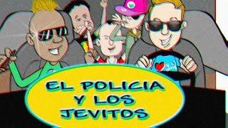 El Policia y los Jevitos