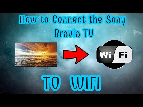 How to connect SONY BRAVIA TV to a wireless network