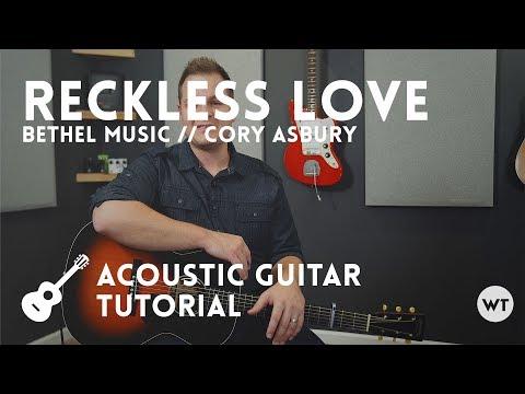 Reckless Love - Tutorial (acoustic guitar) - Cory Asbury, Bethel Music
