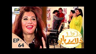 Dilli Walay Dularay Babu Ep 64 - 23rd Dec 2017 - ARY Digital Drama
