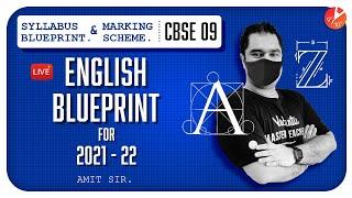 CBSE Class 9 English Blueprint for 2021 - 2022 📝 | Syllabus Blueprint and Marking Scheme | Amit Sir