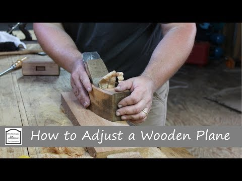 How to Adjust a Wooden Hand Plane