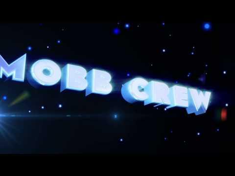 MOBB CREW (JnE gammerz) Intro