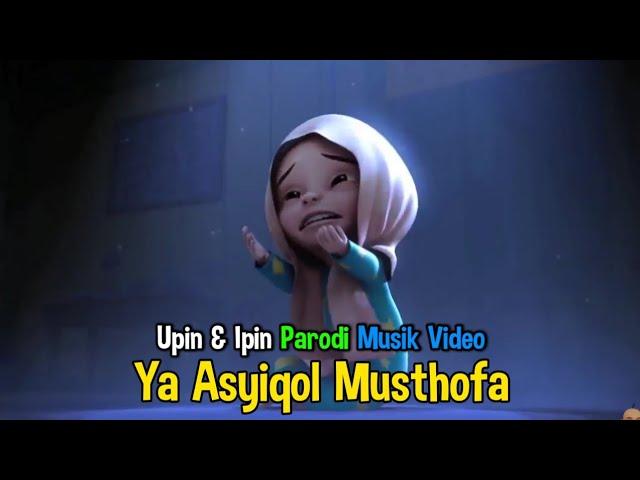 Ya Asyiqol Musthofa - Nissa Sabyan versi Upin & Ipin