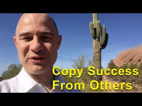 Copy Success From Other Successful People and become Successful