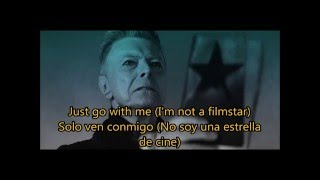 David Bowie -  Blackstar Lyrics / Subtitulada en Español
