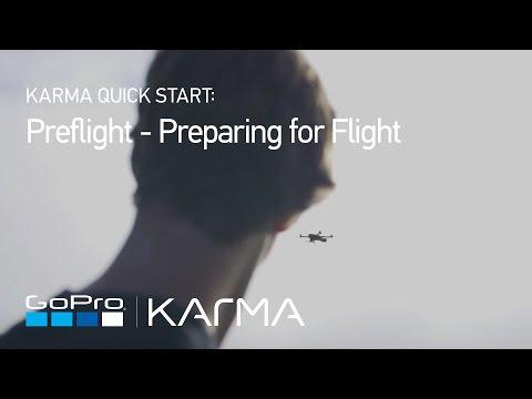 GoPro: Karma Preflight - Preparing for Flight