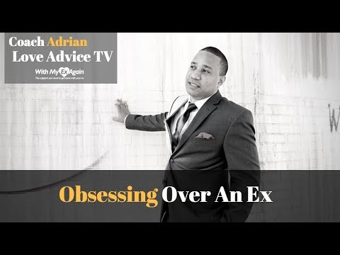 Download Obsessing Over Ex: Don't Drive Yourself Crazy!
