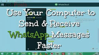 Using Computer to Send and Recieve Whatsapp Messages Faster