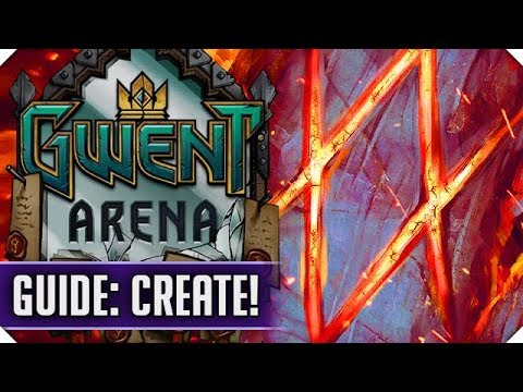 ARENA GUIDE: CREATE | GWENT ARENA
