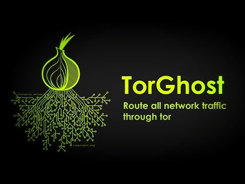TorGhost - channel all traffic through tor network in kali linux